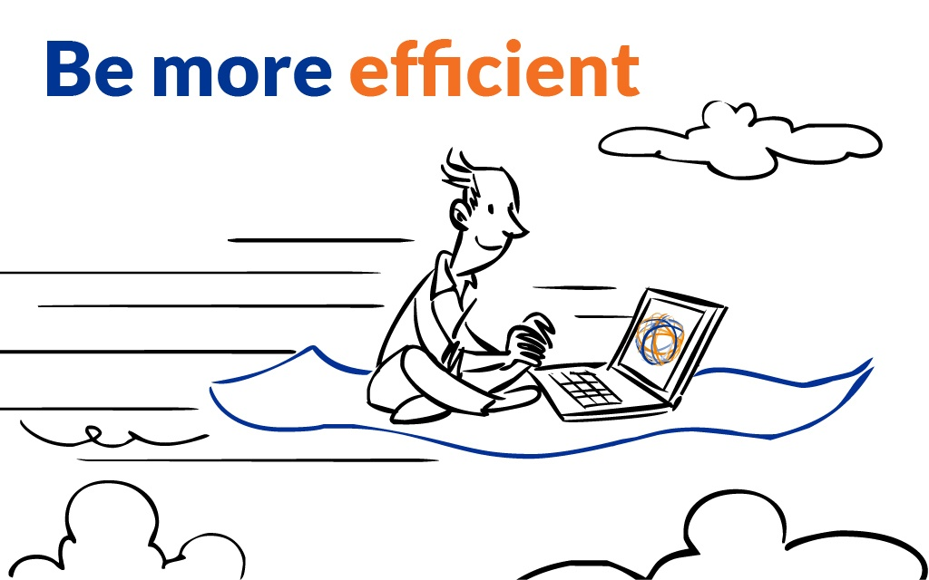 Be more efficient - Mobile